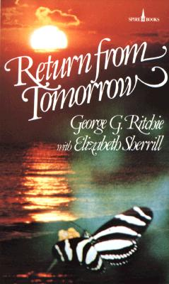 Return from Tomorrow - Ritchie, George G, and Sherrill, Elizabeth