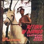 Return of Django/Eastwood Rides Again