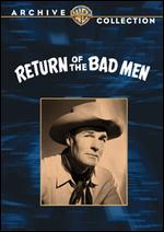 Return of the Bad Men - Ray Enright