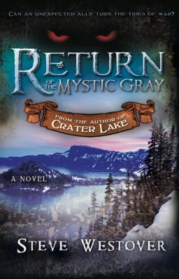 Return of the Mystic Gray - Westover, Steve
