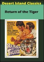 Return of the Tiger