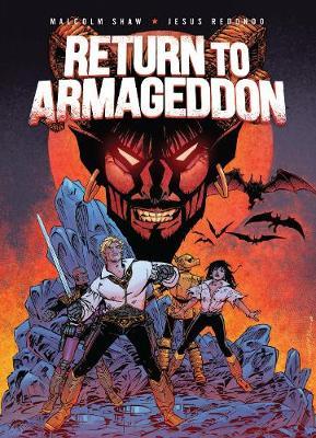 Return to Armageddon - Shaw, Malcom, and Redondo, Jesus