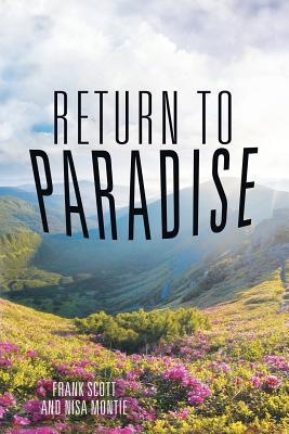 Return to Paradise - Scott, Frank, and Montie, Nisa