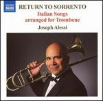 Return to Sorrento: Italian Songs arranged for Trombone