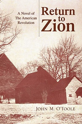 Return to Zion - O'Toole, John M