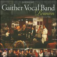 Reunion, Vol. 1 - Gaither Vocal Band