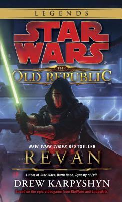 Revan: Star Wars Legends (the Old Republic) - Karpyshyn, Drew