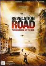 Revelation Road: The Beginning of the End - Gabriel Sabloff