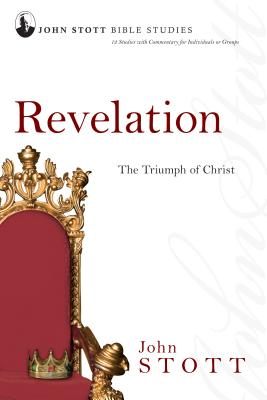 Revelation: The Triumph of Christ - Stott, John, Dr.