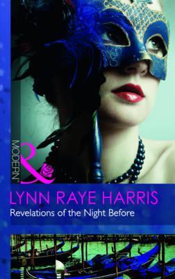 Revelations of the Night Before - Harris, Lynn Raye