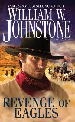 Revenge Of Eagles - Johnstone, William W.