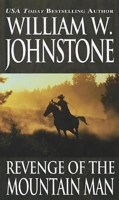 Revenge of the Mountain Man - Johnstone, William W