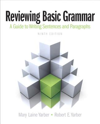 Reviewing Basic Grammar - Yarber, Mary Laine, and Yarber, Robert E.