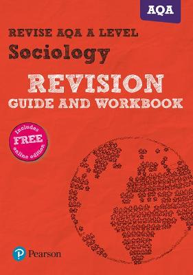 Revise AQA A level Sociology Revision Guide and Workbook: (with free online edition) - Chapman, Steve