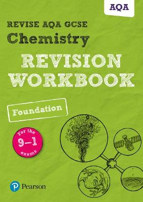 Revise AQA GCSE Chemistry Foundation Revision Workbook: for the 9-1 exams - Henry, Nora