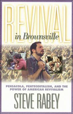 Revival in Brownsville - Rabey, Steve