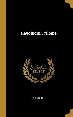 Revolucni Trilogie - Viktor, Dyk