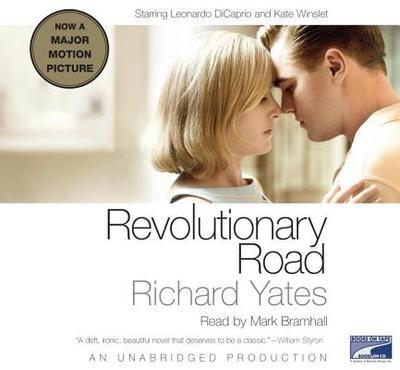 Revolutionary Road - Yates, Richard, and Bramhall, Mark (Read by)