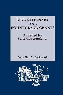 Revolutionary War Bounty Land Grants - Bockstruck, Lloyd DeWitt