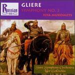 Reyngol'd Gliere: Symphony No. 3