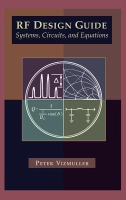 RF Design Guide Systems, Circuits and Equations - Vizmuller, Peter