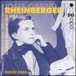 Rheinberger: Complete Organ Works Vol. 1