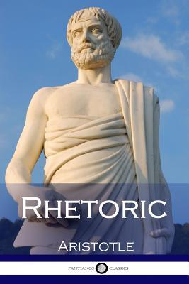 Rhetoric - Aristotle