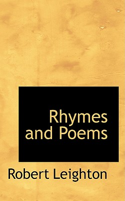 Rhymes and Poems - Leighton, Robert