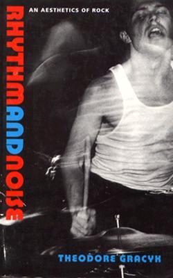 Rhythm and Noise - PB - Gracyk, Theodore