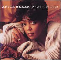 Rhythm of Love - Anita Baker