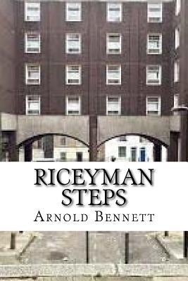 Riceyman Steps - Bennett, Arnold, and Edibooks (Editor)