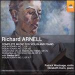 Richard Arnell: Complete Music for Violin and Piano