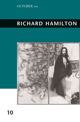 Richard Hamilton - Foster, Hal (Editor), and Bacon, Alex (Editor), and Craig-Martin, Michael