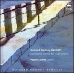 Richard Rodney Bennett: Complete Works for Solo Piano