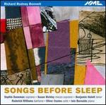 Richard Rodney Bennett: Songs Before Sleep