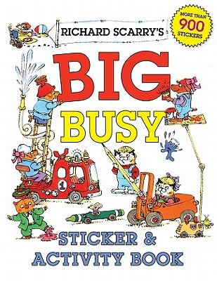 Richard Scarry's Big Busy Sticker & Activity Book - Scarry, Richard
