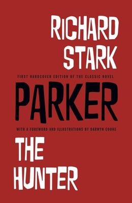 Richard Stark's Parker: The Hunter - Stark, Richard