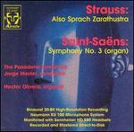 Richard Strauss: Also Sprach Zarathustra; Camille Saint-Saëns: Symphony No. 3 (Organ)