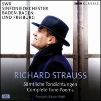 Richard Strauss: Complete Tone Poems - Frank-Michael Guthmann (cello); Jermolaj Albiker (violin); Johannes Luthy (viola);...