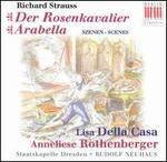 Richard Strauss: Der Rosenkavalier; Arabella (Scenes)
