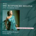 Richard Strauss: Die ägyptische Helena - Barbara Hendricks (vocals); Betty Lane (vocals); Birgit Finnila (vocals); Curtis Rayam (vocals); Dinah Bryant (vocals);...