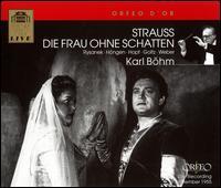 Richard Strauss: Die Frau ohne Schatten - Alfred Poell (vocals); Anny Felbermayer (vocals); Berta Seidl (vocals); Christel Goltz (vocals); Eberhard Wächter (vocals);...