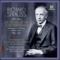 Richard Strauss: Die Zeit, die ist ein Sonderbar Ding - Hörbiografie und Briefe - Alexander Duda (speech/speaker/speaking part); Beate Himmelstoß (speech/speaker/speaking part);...