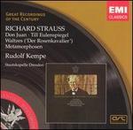 Richard Strauss: Don Juan; Till Eulenspiegel; Waltzes ('Der Rosenkavalier'); Metamorphosen