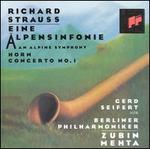 Richard Strauss: Eine Alpensinfonie; Horn Concerto No. 1