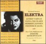 Richard Strauss: Elektra - Astrid Varnay (soprano); Elena Nikolaidi (contralto); Frederick Jagel (vocals); Herbert Janssen (vocals);...