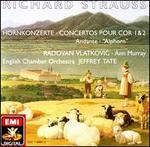 Richard Strauss: Hornkonzerte 1 & 2