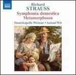 Richard Strauss: Symphonia Domestica; Metamorphosen