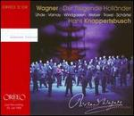 Richard Wagner: Der fliegende Holl?nder