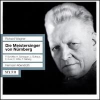 Richard Wagner: Die Meistersinger von Nurnberg - Camilla Kallab (vocals); Erich Kunz (vocals); Erich Pina (vocals); Erich Witte (vocals); Friedrich Dahlberg (vocals);...